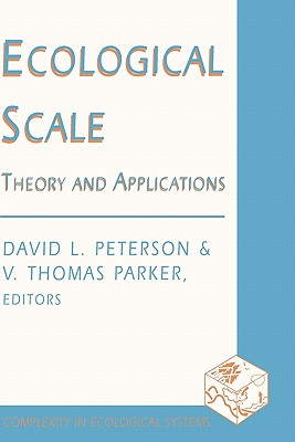 Ecological Scale: Theory and Application (Complexity in Ecological Systems) Cover Image
