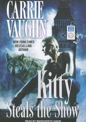 Kitty Steals the Show (Kitty Norville (Audio) #10) Cover Image
