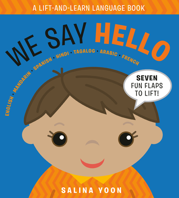 We Say Hello (A Lift and Learn Language Book) Cover Image
