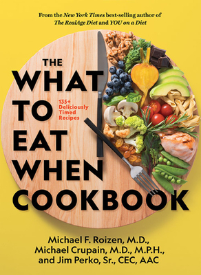 The What to Eat When Cookbook Cover Image