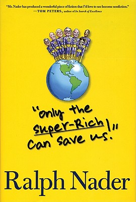 Only the Super-Rich Can Save Us! Cover