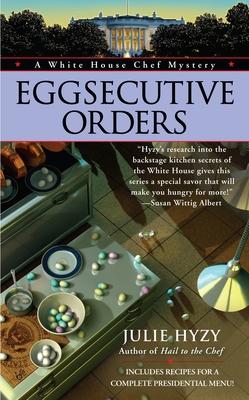 Eggsecutive OrdersJulie Hyzy