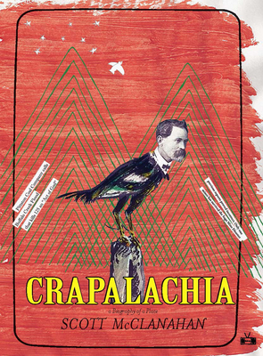 Crapalachia: A Biography of a Place Cover Image