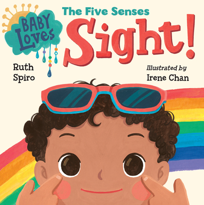 Baby Loves the Five Senses: Sight! (Baby Loves Science) Cover Image