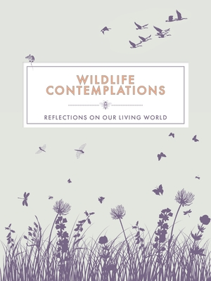 Wildlife Contemplations: Reflections on Our Living World Cover Image