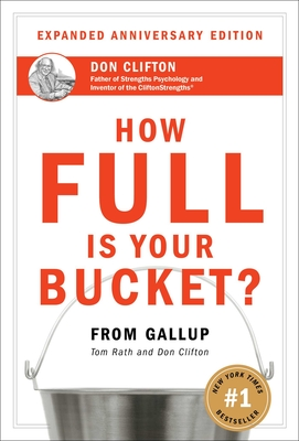 How Full Is Your Bucket? Expanded Anniversary Edition Cover Image