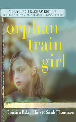 Orphan Train Girl: The Young Readers' Edition of Orphan Train Cover Image