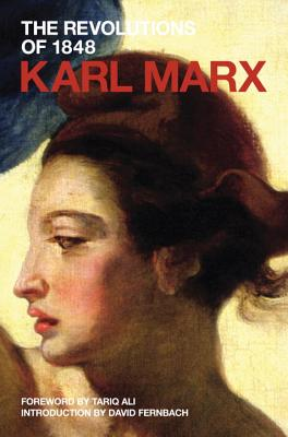 The Revolutions of 1848: Political Writings (Marx's Political Writings) Cover Image