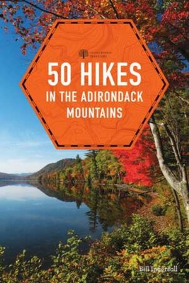 50 Hikes in the Adirondack Mountains (Explorer's 50 Hikes) Cover Image