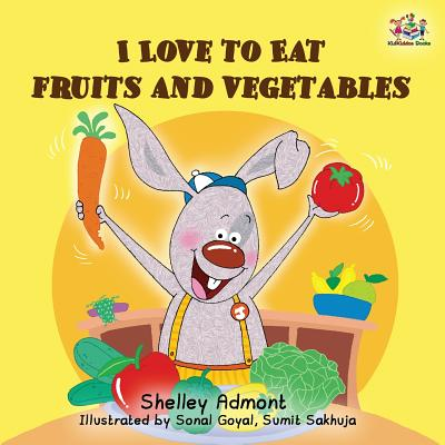 Cover for I love to eat fruits and vegetables (I Love To...)