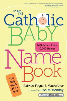 The Catholic Baby Name Book Cover Image