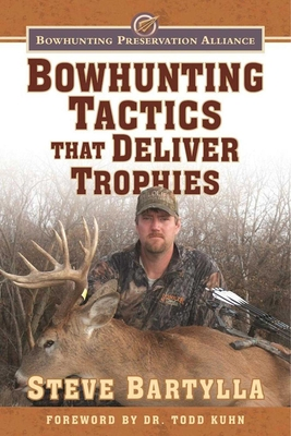Cover for Bowhunting Tactics That Deliver Trophies
