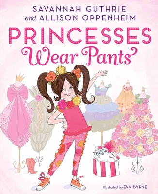 Princesses Wear Pants Cover Image
