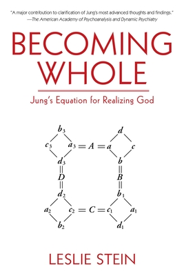 Becoming Whole: Jung's Equation for Realizing God Cover Image