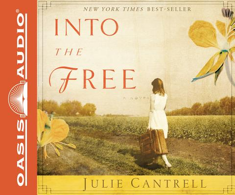 Into the Free: A Novel Cover Image