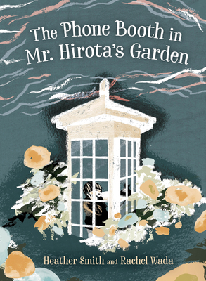Cover for The Phone Booth in Mr. Hirota's Garden