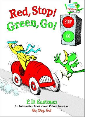 Red, Stop! Green, Go!: An Interactive Book of Colors (Bright & Early Playtime Books) Cover Image