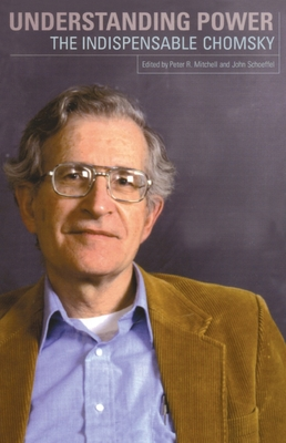Understanding Power: The Indispensable Chomsky Cover Image