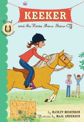 Keeker and the Horse Show Show-Off: Book 2 in the Sneaky Pony Series (Keeker and the Sneaky Po) Cover Image