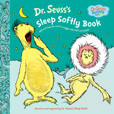 Dr. Seuss's Sleep Softly Book Cover