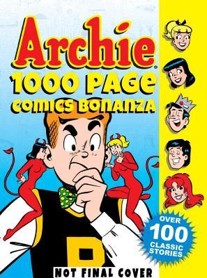 Archie 1000 Page Comics Bonanza (Archie 1000 Page Digests #5) Cover Image