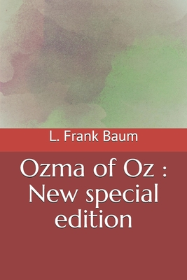 Ozma of Oz: New special edition Cover Image