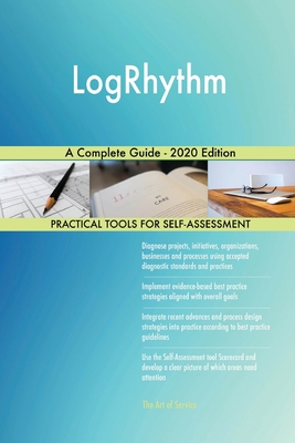LogRhythm A Complete Guide - 2020 Edition Cover Image