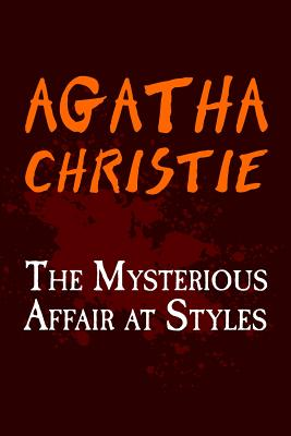 The Mysterious Affair at Styles: Original and Unabridged Cover Image