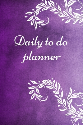 Daily to do planner: To-Do List Notebook, Planner, Daily Checklist, 6x9 inch Cover Image