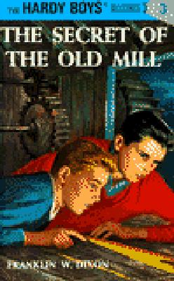 Hardy Boys 03: the Secret of the Old Mill (The Hardy Boys #3) Cover Image