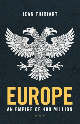 Europe, An Empire of 400 Million Cover Image