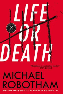 Life or Death: A Novel Cover Image