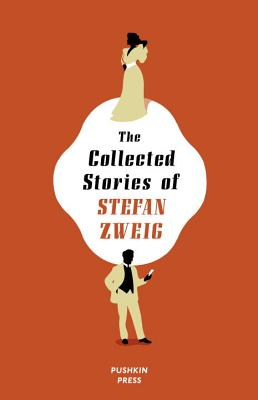The Collected Stories of Stefan Zweig Cover