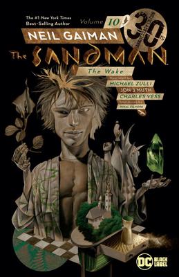 Sandman Vol. 10: The Wake 30th Anniversary Edition Cover Image