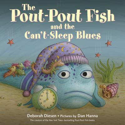 The Pout-Pout Fish and the Can't-Sleep Blues (A Pout-Pout Fish Adventure) Cover Image