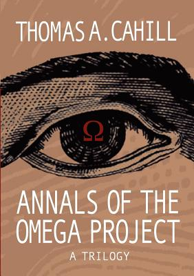 Annals of the Omega Project - A Trilogy Cover Image