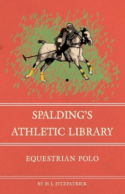 Spalding's Athletic Library - Equestrian Polo Cover Image