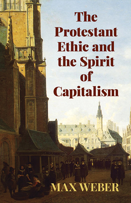 The Protestant Ethic and the Spirit of Capitalism (Economy Editions) Cover Image