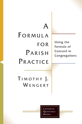 Cover for A Formula for Parish Practice (Lutheran Quarterly Books)