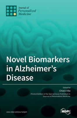 Novel Biomarkers in Alzheimer's Disease Cover Image