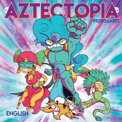 Aztectopia Cover Image