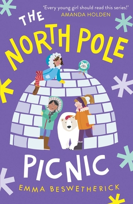 The North Pole Picnic: Playdate Adventures (The Playdate Adventures) Cover Image