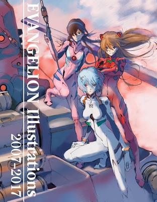 Evangelion Illustrations 2007-2017 (The Art of Neon Genesis Evangelion: 2007) Cover Image