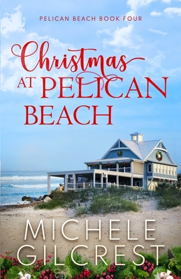 Christmas At Pelican Beach (Pelican Beach Series Book 4) Cover Image