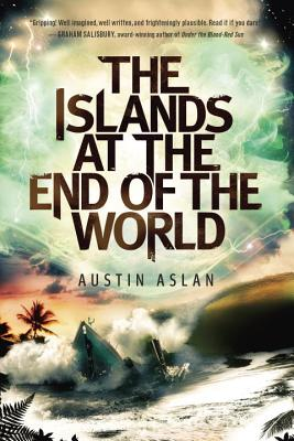 The Islands at the End of the World (Islands at the End of the World Series) Cover Image