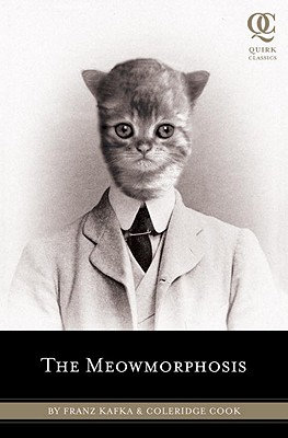 The Meowmorphosis (Quirk Classics #3) Cover Image