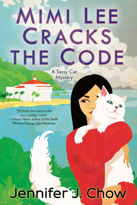 Mimi Lee Cracks the Code (A Sassy Cat Mystery #3) Cover Image