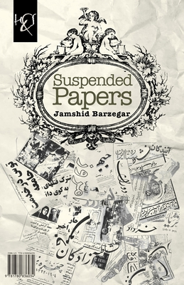 Suspended Papers: Rooznameh-Ye Tatil Cover Image
