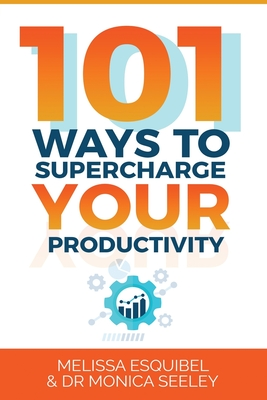 101 Ways to Supercharge Your Productivity Cover Image