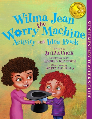 Wilma Jean the Worry Machine Activity and Idea Book Cover Image